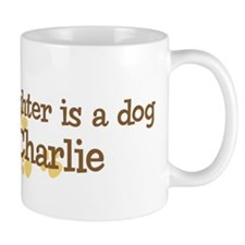 Granddaughter named Charlie Mug