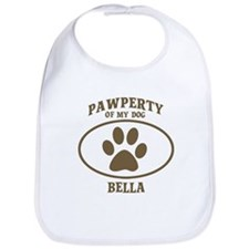 Pawperty of BELLA Bib