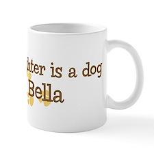 Granddaughter named Bella Mug