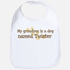 Grandson named Twister Bib