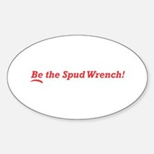 Be the Spud Wrench Decal