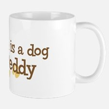 Grandson named Teddy Mug