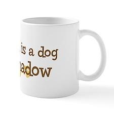 Grandson named Shadow Mug