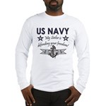 NAVY Sailor defending freedom Long Sleeve T-Shirt