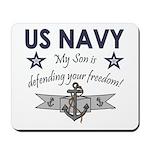 NAVY Son defending freedom Mousepad