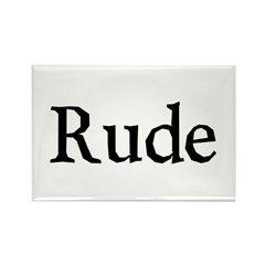 Rude Rectangle Magnet