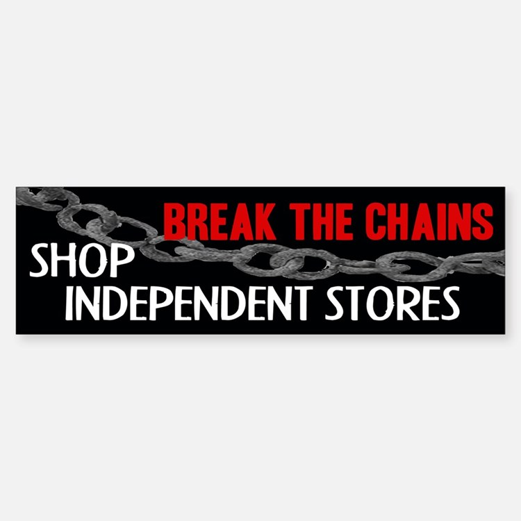 Break the Chains Bumper Bumper Bumper Sticker