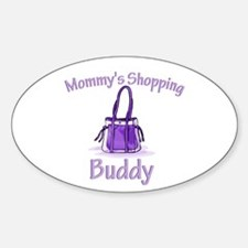 Mommy's Shopping Buddy Oval Decal