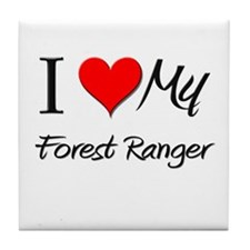 I Heart My Forest Ranger Tile Coaster