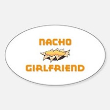 """Nacho Girlfriend"" Oval Decal"