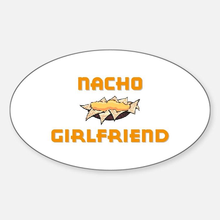 """Nacho Girlfriend"" Oval Decal"