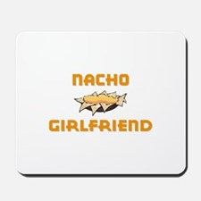 """Nacho Girlfriend"" Mousepad"