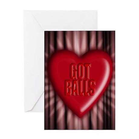 got balls Greeting Card