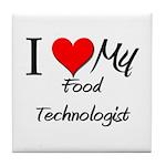 I Heart My Food Technologist Tile Coaster