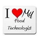 I Heart My Food Technologist Mousepad