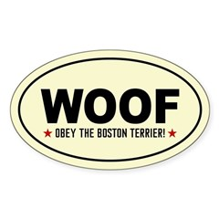 WOOF- Obey the Boston! Oval Decal