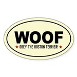 WOOF- Obey the Boston! Oval Sticker