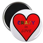 "Crazy in Love 2.25"" Magnet (100 pack)"