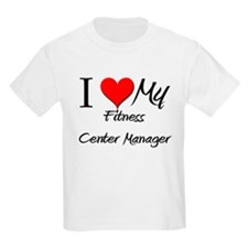 I Heart My Fitness Center Manager T-Shirt