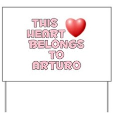 This Heart: Arturo (F) Yard Sign