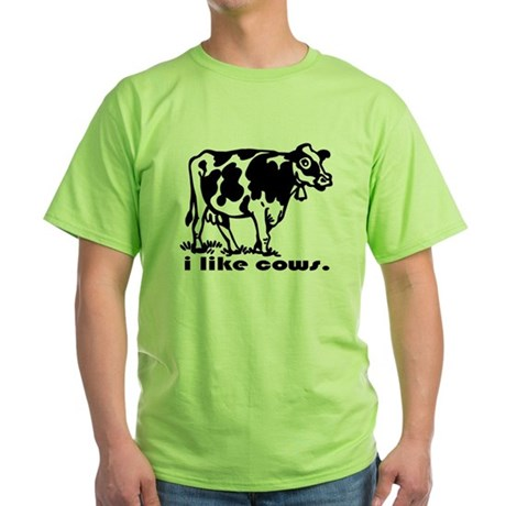 I Like Cows Green T-Shirt