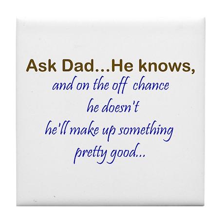 Ask Dad Tile Coaster