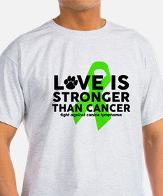 Love is Stronger - Canine Lymph T-Shirt