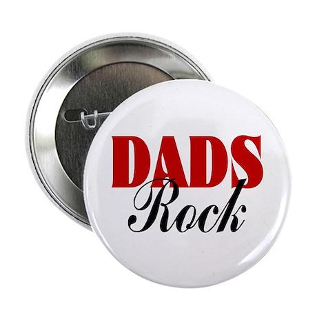 """Dads Rock 2.25"""" Button"""