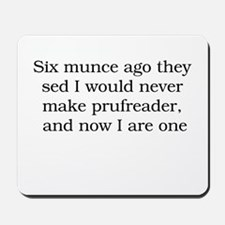 Proofreader Mousepad