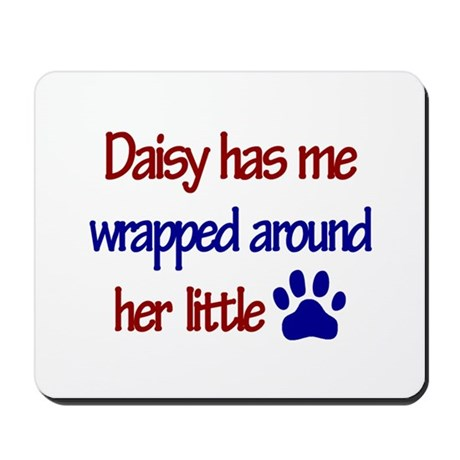 Daisy - Has Me Wrapped Around Mousepad