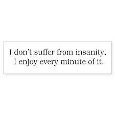 Insanity Bumper Bumper Sticker