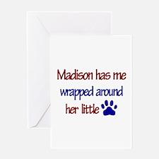 Madison - Has Me Wrapped Arou Greeting Card