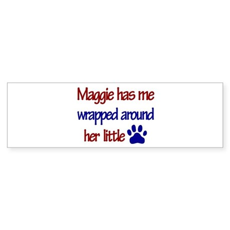 Maggie - Has Me Wrapped Aroun Bumper Sticker