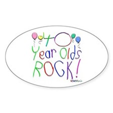 40 Year Olds Rock ! Oval Decal