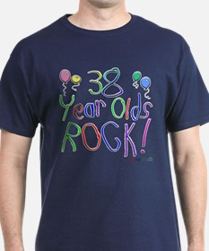 38 Year Olds Rock ! T-Shirt