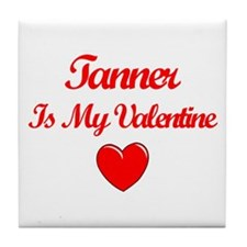 Tanner is my Valentine  Tile Coaster