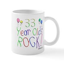 33 Year Olds Rock ! Mug