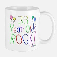 33 Year Olds Rock ! Mug