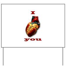 """I Heart You"" Yard Sign"