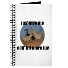 lucky duck wanting more love Journal