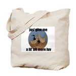 lucky duck wanting more love Tote Bag