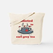 Addicted To Earl Grey Tea Tote Bag
