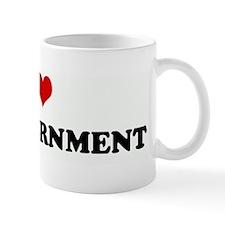 I Love BIG GOVERNMENT Mug