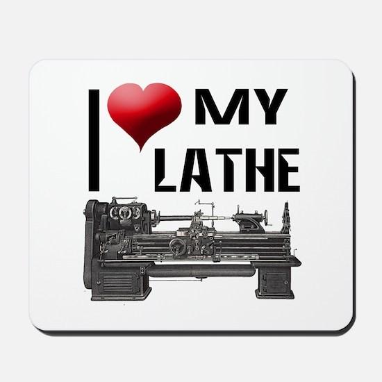 I Heart (Love) My Lathe Mousepad