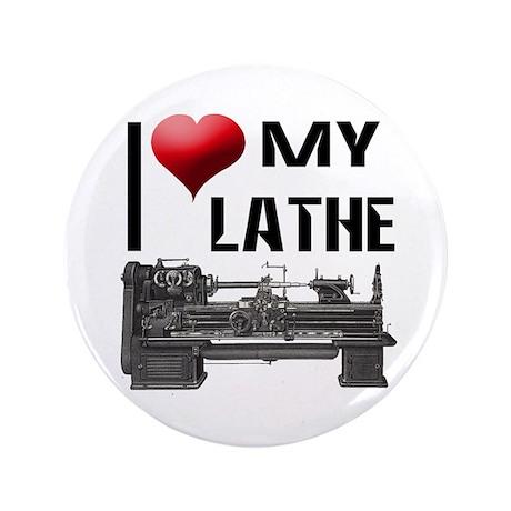 """I Heart (Love) My Lathe 3.5"""" Button"""