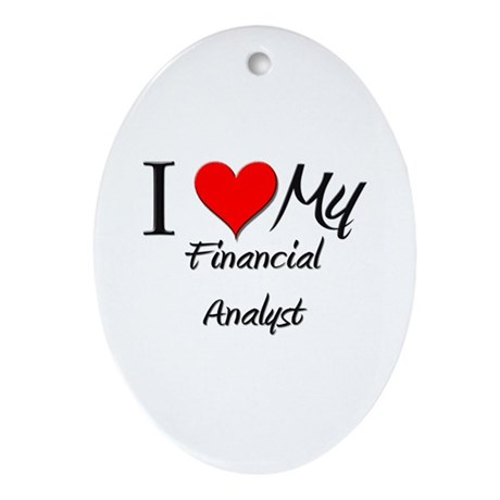 I Heart My Financial Analyst Oval Ornament