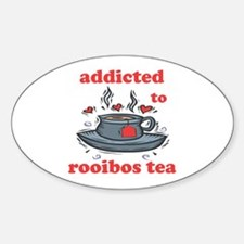 Addicted To Rooibos Tea Oval Decal