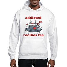 Addicted To Rooibos Tea Hoodie