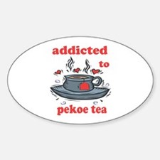 Addicted To Pekoe Tea Oval Decal