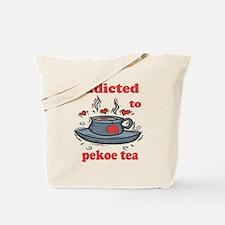 Addicted To Pekoe Tea Tote Bag